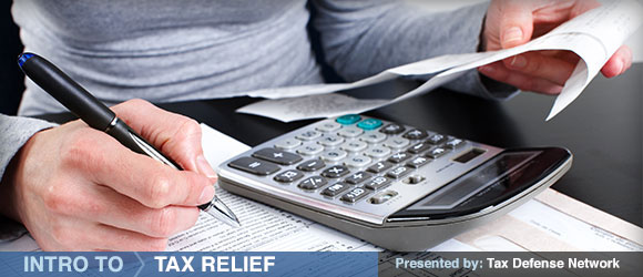 """Intro to Tax Relief"" series, presented by Tax Defense Network"